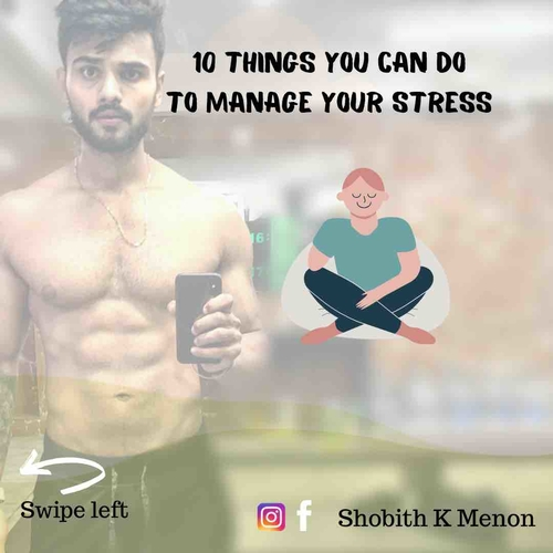 How to manage your stress - 10 ways that work