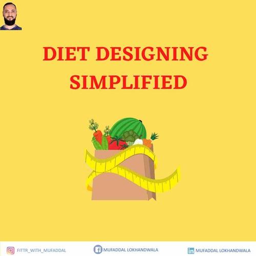 Diet Designing Simplified