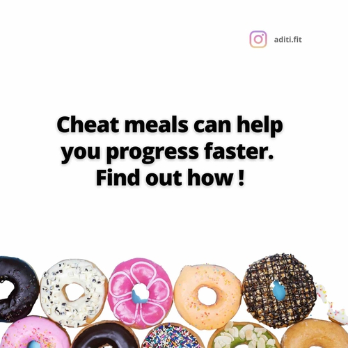 Cheat meals can help you progress faster?