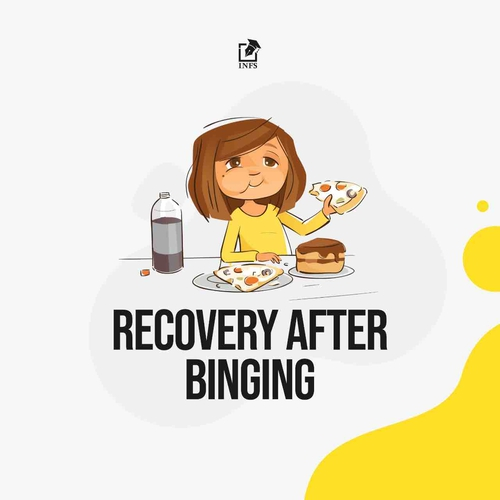 Recovery After Binging!