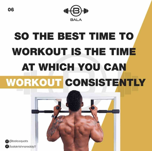 Which is the best time for a workout?