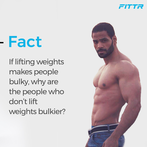 Afraid that Weight Training might make you bulky?
