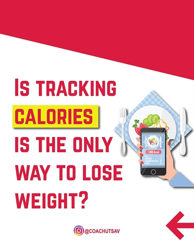 Is tracking calories the only way to lose weight?