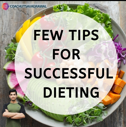 Few Tips For Successful Dieting