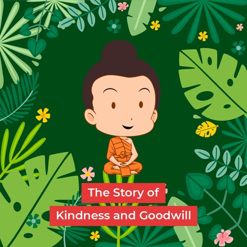 The Story of Kindness and Goodwill