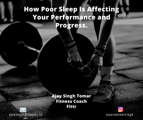 How Poor Sleep Is Affecting Your Performance and Progress