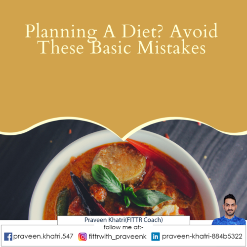Planning A Diet? Avoid These Basic Mistakes