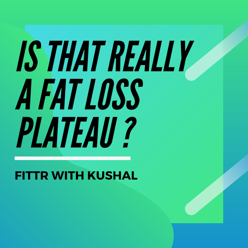 Is that really a fat loss plateau ?