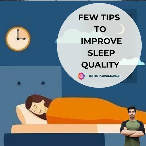 Few Tips To Improve Sleep Quality