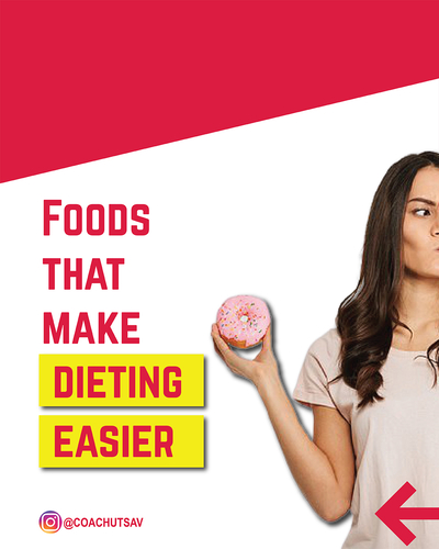 Foods that make dieting easier