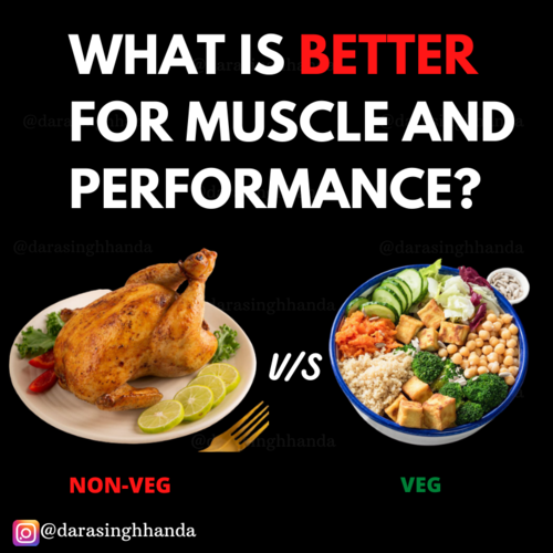VEG vs NONVEG What's better for muscle and performance?