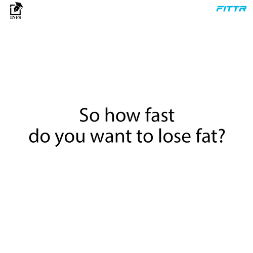 Who doesn't want to lose fat rapidly?