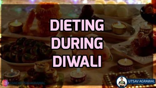 Dieting During Diwali