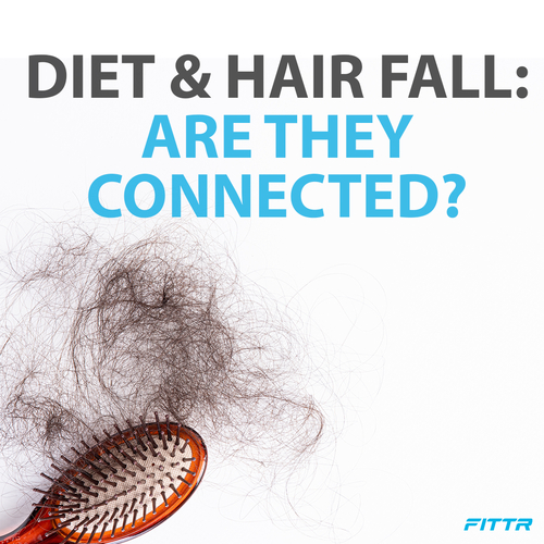 Is your diet the cause of Hair Fall?